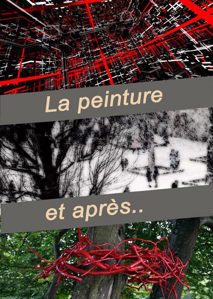 La peinture et après.. Galerie Roi Doré Paris 2012