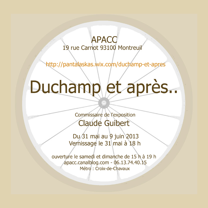 Duchamp et après.. APACC Montreuil 2013
